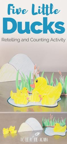 Five Little Ducks Activity and craft for story retelling, sequencing, and counting for toddlers, preschoolers, and kindergarten. Learning with play Activity and good for sensory bins. Retelling Activities, Counting Activities, Kids Learning Activities, Play Activity, Infant Activities, Kindergarten Learning, Early Learning, Time Activities, Preschool At Home
