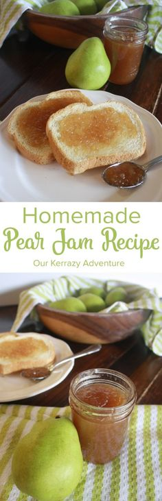 Homemade Pear Jam Recipe - Our Kerrazy Adventure