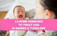 One of the harrowing experiences in a mother's life is to deal with gassy baby. This post which describes Home Remedies to Treat Gas in Babies and Toddlers