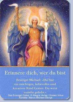 Erzengel Michael - Du bist ein mächtiges, liebevolles und kreatives Kind Gottes. Du wirst zutiefst geliebt
