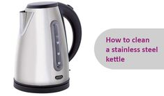 Want your tea kettle to be as clean on the inside as it is on the outside? Here's the trick!