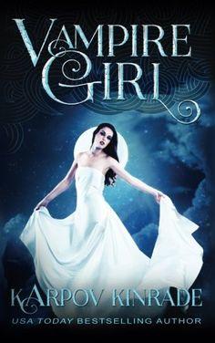 Vampire Girl (Volume 1) - http://lowpricebooks.co/2016/09/vampire-girl-karpov-kinrade/