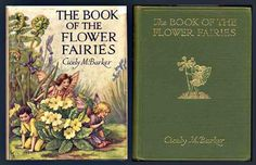 Flower Fairies by C M Barker - love the poetry and illustrations.