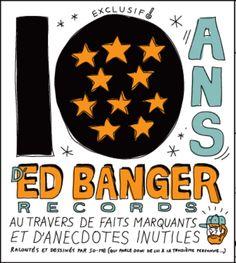 So Me, 10 ans d'Ed Banger Records.