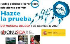1 de diciembre Día mundial del #SIDA, Cartel 2013-Ministerio de Sanidad, Servicios Sociales e Igualdad
