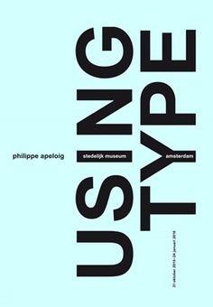 Philippe Apeloig, Using Type, 2015, 120 x 175 cm, screen-print