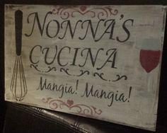 NONNA' CUCINA/ITALIAN GRANDMOTHER SIGN/GRANDPARENT GIFT/ITALIAN…