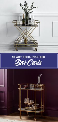 A selection of beautiful art deco bar carts and home bars  - the perfect way to show off your gin collection in style!