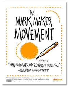 The Maker Movement is big these days. This is my twist on it: The Mark Maker Movement! Make your mark and see where it takes you! Peter Reynolds, Stem Classes, International Dot Day, Teachers Toolbox, Inquiry Based Learning, Maker Culture, Leader In Me, Stem Steam, Maker Space
