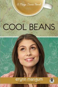 Cool Beans by Erynn Mangum. (Maya Davis Series, 1) 5 stars!