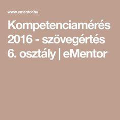 Kompetenciamérés 2016 - szövegértés 6. osztály | eMentor