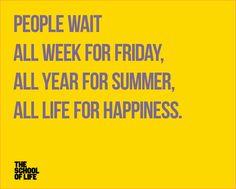 People wait - School of Life