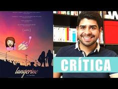 TANGERINE - Chicas Fabulosas - Crítica - Cartelera de cine # 24 - Daniel Rojas - YouTube