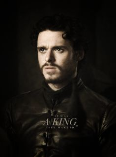 Robb beat Tywin every way but the one he didn't see coming, My king always and forever, The North Remembers!