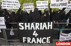 """This will be America if we don,t wake up! Great job """"ladies"""" I am sure this will get the French to change their minds. NO SHARIAH!"""