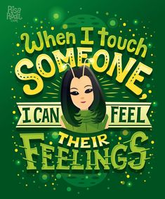 """When I touch someone I can feel their feelings"" - Mantis -Guardians of the Galaxy -Avengers - Infinity War - Marvel - Movie - Hand Lettering by RIsa Rodil Marvel Movie Posters, Marvel Quotes, Marvel Memes, Marvel Characters, Book Characters, Marvel Avengers, Marvel Vs Dc Comics, Guardians Of The Galaxy, Marvel Universe"