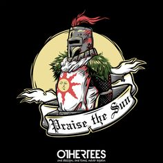 """Praise the Sun"" by AutoSave on sale until 30th August on othertees.com Pin it for a chance at a FREE TEE! #praisethesun #darksouls #darksouls2 #gaming #games #ps3 #xbox360 #xbox #playstation"