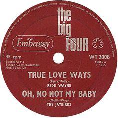 The Big Four (True Love Ways / Oh, No Not My Baby) - Redd Wayne / The Jaybirds (WT2008) Apr '65