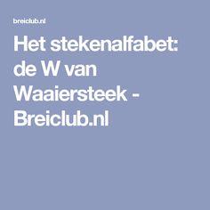Het stekenalfabet: de W van Waaiersteek - Breiclub.nl