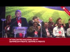 Lula no 14o Encontro Nacional do PT parte 1 - YouTube