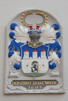 The arms of the German town of Zelle/Celle, dating from 1603. (Photo…
