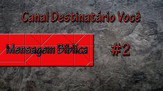 Mensagem Biblíca - Versículos #2 - Destinatário: Você