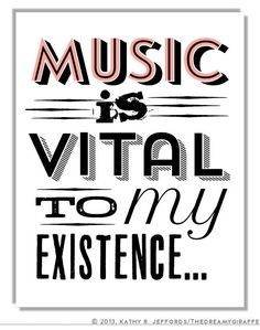Music Is Vital To My Existence Typographic Print. Music Classroom Decor. Music Quote Poster. Music Lover Word Art. Voice Major Dorm Decor.
