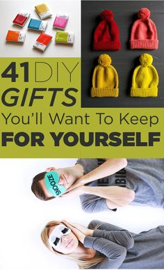 41 DIY Gifts You'll Want To Keep For Yourself  http://www.buzzfeed.com/alannaokun/gimme-gimme