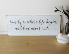 Family is Where Life Begins Farmhouse Cottage Style Wood Sign.  White with gray, black or tan lettering.  www.countryworkshop.net