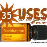 35 Uses for Frankincense Oil