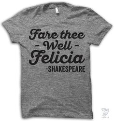 Fare Thee Well Felicia!
