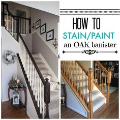 Timeless and Treasured - My Three Girls: DIY - How To Stain and Paint Oak Stair Banisters