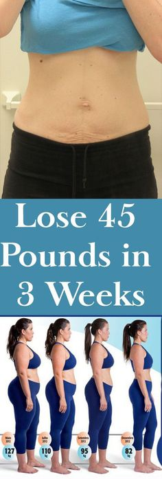Weight Lose 45 Pounds in 3 Weeks Fast – Yoo Tips