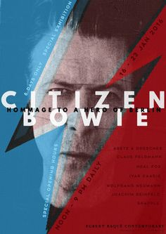 CITIZEN BOWIE. Hommage to a Hero of Berlin: 16 - 23 Jan 2016, special exhibition, Opening hours: noon - 9 pm daily, Egbert Baqué Contemporary.  © Graphic design: Blanka Dominika Major, Berlin / Zurich, 2016 Courtesy Egbert Baqué Contemporary, Berlin