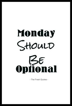 montag lustig arbeit - Funny Monday Quotes, Inspirational Monday Quotes Status and sayings Monday Inspirational Quotes, Daily Quotes, Me Quotes, Qoutes, Motivational Monday, Random Quotes, Famous Quotes, Monday Humor Quotes, Its Friday Quotes