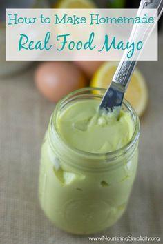 How to Make Homemade Real Food Mayo - Nourishing Simplicity