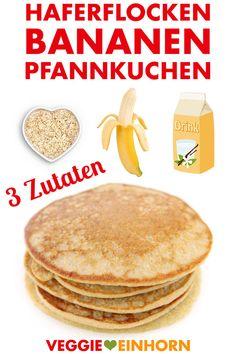 Leckere HAFERFLOCKEN-BANANEN-PFANNKUCHEN zum Frühstück   Vegane glutenfreie Pancakes   Einfaches Rezept mit nur drei Zutaten   Rezept mit VIDEO