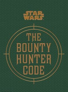 Star Wars - The Bounty Hunter Code (From the Files of Boba Fett) (Star Wars/Files of Boba Fett) by Daniel Wallace http://www.amazon.co.uk/dp/1783290803/ref=cm_sw_r_pi_dp_Jswkwb1VDYAPB