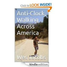 Anti-Clock, Walking Across America  Wes Jacobs $3.99 or #free with Prime #books
