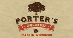 Porters Maple Syrup Branding: http://www.playmagazine.info/porters-maple-syrup-branding/