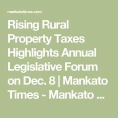 Rising Rural Property Taxes Highlights Annual Legislative Forum on Dec. 8   Mankato Times - Mankato News Online