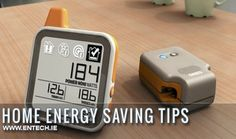 The Latest Energy Saving Devices that Save you Energy & therefore Money