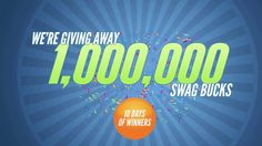 1 Million Swag Buck Swagstakes Contest