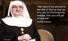 ‪#‎Lent2015‬ ‪#‎MotherAngelica‬ ‪#‎ThursdayThought‬ ‪#‎EWTN‬