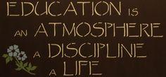 Charlotte Mason's motto for education.