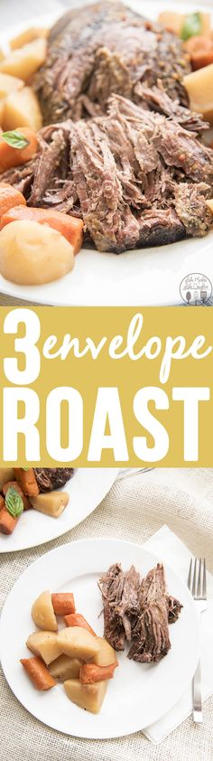 Three Envelope Roast - This easy and delicious pot roast is only 6 ingredients and cooked all day in the slow cooker for a perfectly tender fall apart roast. The best comfort food!