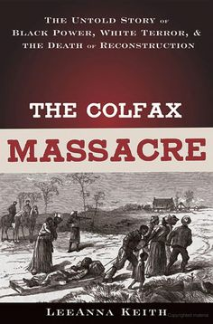 April 13, 1873.......on Easter Sunday morning (Grant Parish, Louisiana). The Colfax Massacre where more than 60 African Americans were killed.