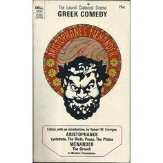 THE LAUREL CLASSICAL DRAMA GREEK COMEDY: ROBERT W. CORRIGAN (EDITOR)