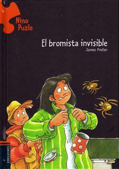 """""""EL BROMISTA INVISIBLE"""" de James Preller, Editorial Edelvives. Libro perteneciente a la colección Nino Puzle,  en el que el pequeño lector tendrá que estar igual de atento que el protagonista para tratar de descubrir quién puede ser el que esté gastando bromas a todos los compañeros del joven detective, en esta ocasión, y siempre al lado de su buena compañera Mila, tendrán que andar por el colegio para descubrir los pasos que ha seguido el """"bromista""""."""