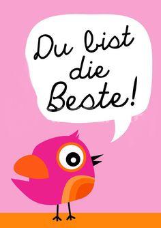 Du bist die Beste!